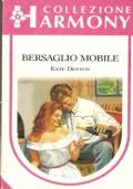 Bersaglio mobile (Harmony Pack  HP 7) ROMANZI ROSA – KATE DENTON