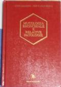 Mucologia bronchiale e relative patologie