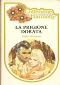 La prigione dorata (Harmony 118)