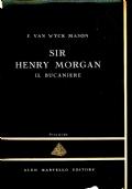 SIR HENRY MORGAN Il bucaniere - F. VAN WYCK MASON - La Piramide 6 - Aldo Martello editore - BA106-