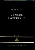 VENERE IMPERIALE - EDGAR MAASS - La Piramide 10 - Aldo Martello editore - BA106-