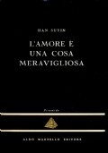 L'AMORE è UNA COSA MERAVIGLIOSA - HAN SUYIN - La Piramide 33 - Aldo Martello editore - BA106-
