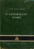 L'AMMIRAGLIO D'ORO - F. VAN WYCK MASON - La Piramide 60 - Aldo Martello editore - BA106-