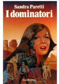 I DOMINATORI - EUROCLUB Narrativa Club Anno I - n. 17