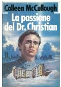 LA PASSIONE DEL DR. CHRISTIAN - EUROCLUB