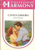 L'avita dimora (Harmony  n. 869) ROMANZI ROSA – LYNN JACOBS