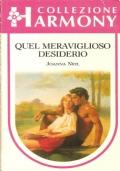 Quel meraviglioso desiderio (Harmony n. 1090) ROMANZI ROSA – JOANNA NEIL