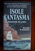 Le isole fantasma Luoghi leggendari e inesistenti nati dalla fantasia degli antichi navigatori