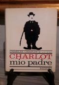 CHARLOT , MIO PADRE