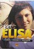 Per Elisa: storie, visioni e fantasie