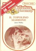 Il topolino marrone (Harmony Jolly n. 27) ROMANZI ROSA – JANET DAILEY