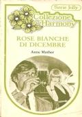 Rose bianche di dicembre (Harmony Jolly 24)