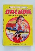BALBOA - ANNO I - N. 3 - MESSA NERA