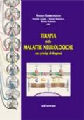 Terapia delle malattie neurologiche. Con principi di diagnosi