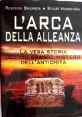 L'ARCA DELL'ALLEANZA - LA VERA STORIA DEL PIU' GRANDE MISTERO DELL'ANTICHITA'