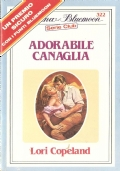Adorabile canaglia (Bluemoon Serie Club 322)