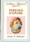 Pericolo d'amare  (Bluemoon Serie Club n. 59) ROMANZI ROSA – ANNE N. REISSER