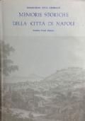 Memorie storiche della città di Napoli.