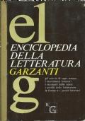 ENCICLOPEDIA GARZANTI DELLA LETTERATURA. [ PRIMA edizione Ottobre 1972 ] Diretta da Giorgio Cusatelli.