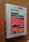 MONDO SENZA TEMPO