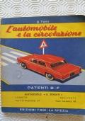 L'AUTOMOBILE E LA CIRCOLAZIONE - PATENTI B-F