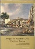 Carteggio fra Benedetto Croce e Francesco Torraca