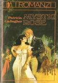 Mystic Rose (I Romanzi 8)