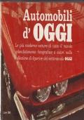 Automobili d'OGGI. Le più moderne vetture di tutto il mondo splendidamente fotografate a colori nella collezione di figurine del settimanale OGGI