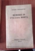 MEMORIA DI UNA CASA MORTA