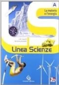 Linea scienze. La materia e l'energia A -La varietà dei viventi B -L'uomo e la vita D - Scienze block. Con espansione online. Per la Scuola media