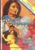 Ricordi evanescenti (I grandi romanzi storici n. 93) ROMANZI ROSA STORICI – DONNA ANDERS