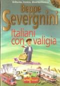 Italiani con la valigia (VIAGGI – DIARI E MEMORIE – BEPPE SEVERGNINI)