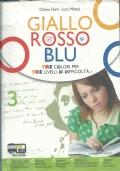 GIALLO ROSSO BLU 3 + QUADERNO + OTTOCENTO E NOVECENTO