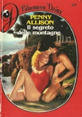 Il segreto delle montagne (Bluemoon Desire n. 65) ROMANZI ROSA – PENNY ALLISON (IN OMAGGIO CON L'ACQUISTO DI UN ALTRO VOLUME)