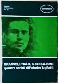 GRAMSCI, L'ITALIA, IL SOCIALISMO Quattro scritti di Palmiro Togliatti