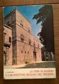 LO STERI DI PALERMO E L' ARCHITETTURA SICILIANA DEL TRECENTO