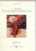 ANTOLOGIA 1° Premio Città di Empoli Domenico Rea