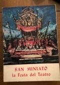 SAN MINIATO E LA FESTA DEL TEATRO