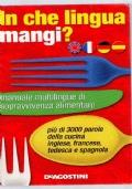 In che lingua mangi? manuale multilingue di sopravvivenza alimentare.