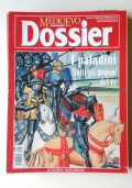 MEDIOEVO DOSSIER - ANNO 3 - N°3/00 - GLI ORDINI CAVALLERESCHI
