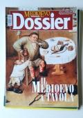 MEDIOEVO DOSSIER - ANNO 4 - N°1/01 - IL CASTELLO UN'INVENZIONE DEL MEDIOEVO