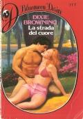 La strada del cuore (Bluemoon Desire 177) Curcio