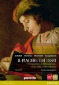 Il piacere dei testi 2 - L'Umanesimo, il Rinascimento e l'età della Controriforma