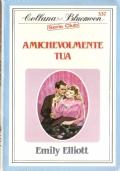 Amichevolmente tua (Bluemoon Serie Club 337) 1987