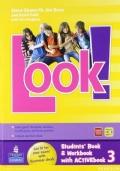 Look! 3 Livebook Student's book Workbook con espansione online per la Scuola media con CD-ROM