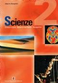 Scienze 2 - Osservare, Sperimentare, scoprire