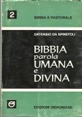 BIBBIA PAROLA UMANA E DIVINA [ Per una introduzione essenziale alla lettura del libro sacro. Prima edizione 1968 ].