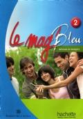 Le mag' Bleu 2 - methode de francais