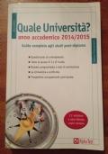 Quale università - guida completa agli studi post-diploma