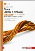 Fisica Lezioni e problemi - Edizione arancione- Misure Statica Cinematica Dinamica